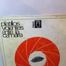 Libros: PLATILLOS VOLANTES ANTE LA CAMARA. Lote 202862235