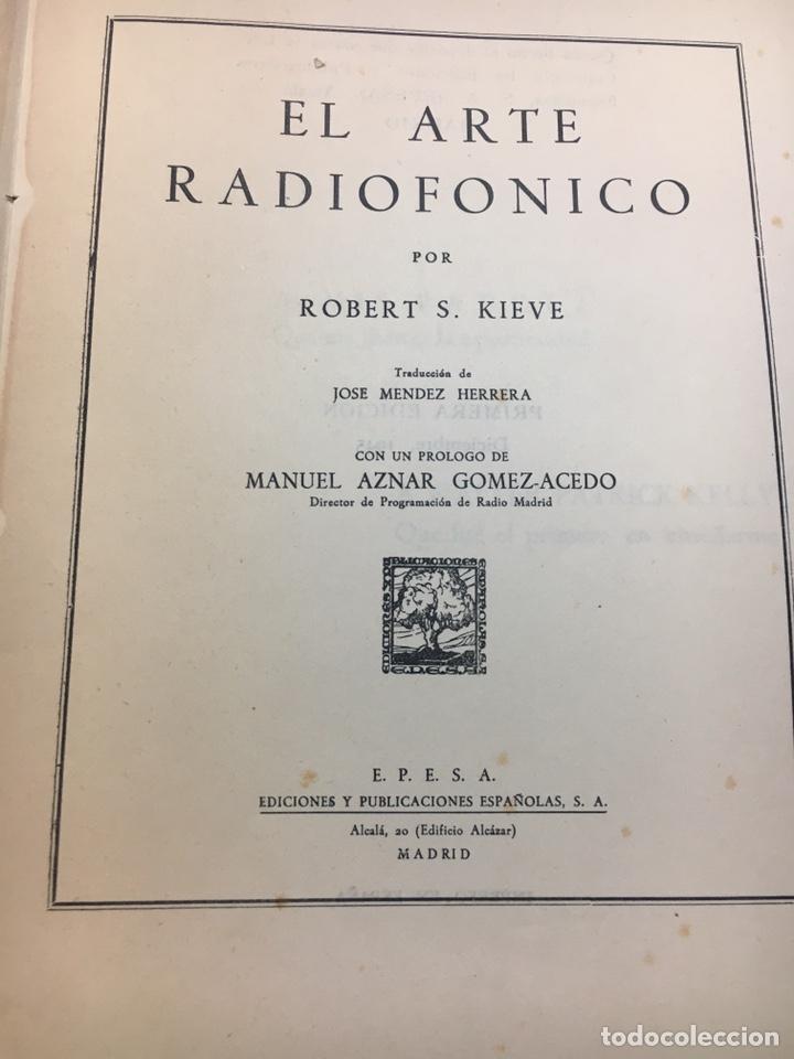 Libros: El Arte Radiofónico (Robert S.Kieve) - Foto 2 - 202929863