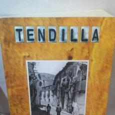 Libros: TENDILLA. CRÓNICA DE UN TIEMPO PASADO DE VICTOR VÁZQUEZ AYBAR. Lote 202931971