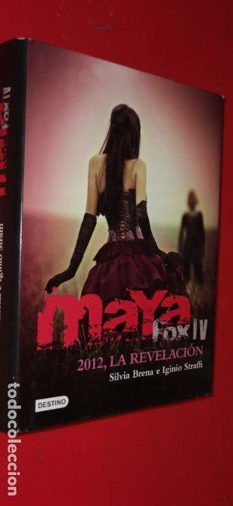 MAYA FOX IV - 2012 LA REVELACIÓN - SILVIA BRENA / IGINIO STRAFFI (Libros sin clasificar)