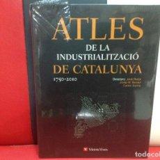 Libros: ATLES DE LA INDUSTRIALITZACIO DE CATALUNYA 1750-2010, VICENS VIVES, PRECINTADO. Lote 202960572