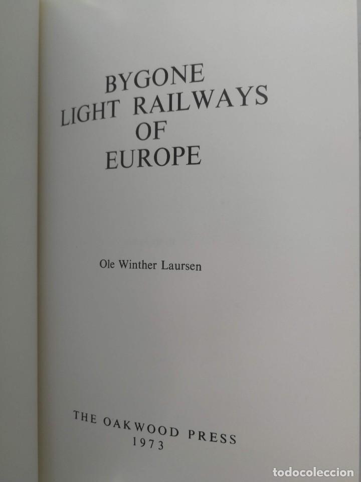 Libros: FERROCARRILES, LOCOMOTORAS, TRENES DE ESPAÑA Y SUS ESTACIONES EN EL SIGLO XX - BYGONE LIGHT RAILWAYS - Foto 3 - 203072433