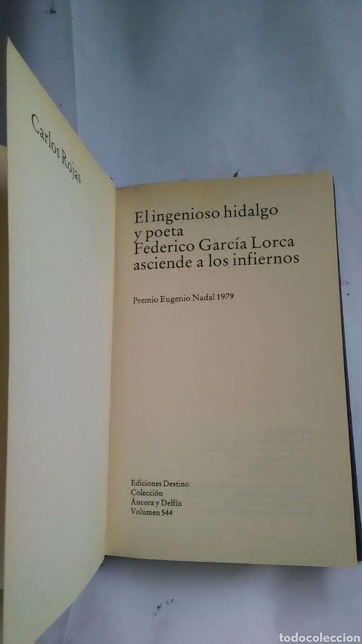 Libros: El ingenioso y poeta. Federico García Lorca asciende los infiernos. Carlos Rojas - Foto 2 - 203246318