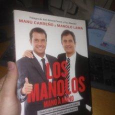 Libros: LIBRO: LOS MANOLOS MANO A MANO. Lote 203369508