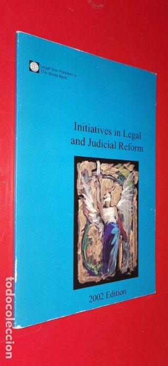 INITIATIVES IN LEGAL AND JUDICIAL REFORM 2002 (Libros sin clasificar)