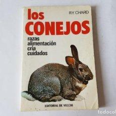 Libros: LOS CONEJOS, RAZAS, ALIMENTACION, CRIA, CUIDADOS, VECCHI 1982. Lote 203398706