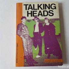 Libros: TALKING HEADS, XAVIER BUENDIA. 1987. Lote 203401776
