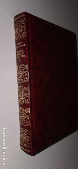 ERNEST HEMINGWAY. PREMIO NOBEL DE LITERATURA 1954. (Libros sin clasificar)