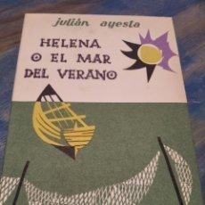 Libros: HELENA O EL MAR DEL VERANO JULIÁN AYESTE PUBLICADO POR ARIÓN (1958). Lote 220389623