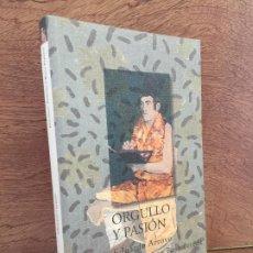Libros: - LIQUIDACION !! - ORGULLO Y PASION, EDUARDO ARROYO EN DIALOGO CON ROSA PEREDA - TRAMA EDITORIAL. Lote 203991675