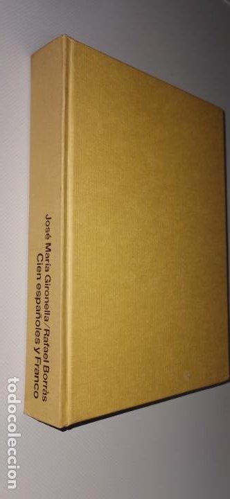 CIEN ESPAÑOLES Y FRANCO, JOSÉ MARÍA GIRONELLA Y RAFAEL BORRÁS, ED. PLANETA, 1979 (Libros sin clasificar)