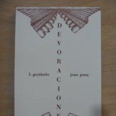 Libros: DEVORACIONES GOYTISOLO JOAN PONÇ DE 1976 EDICIÓN LIMITADA 100 IDEAL COLECCIÓN. Lote 204606992