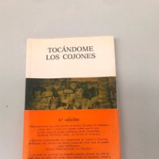 Libros: TOCÁNDOME LOS COJONES. Lote 295905133