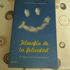 Libros: FILOSOFIA DE LA FELICIDAD. Lote 205096506