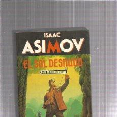 Libros: EL SOL DESNUDO ASIMOV. Lote 205357847