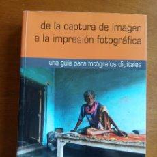 Libros: DE LA CAPTURA DE IMAGEN A LA IMPRESIÓN FOTOGRÁFICA. GABRIEL BRAU GELABERT.. Lote 205443292