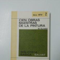 Libros: RTV N2... CIEN OBRAS MAESTRAS DE LA PINTURA. Lote 205611721
