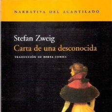 Libros: CARTA DE UNA DESCONOCIDA - STEFAN ZWEIG. Lote 205698163