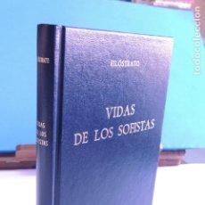 Libros: VIDAS DE LOS SOFISTAS. (BIBLI. CLÁSICA GREDOS Nº 55). Lote 205716693