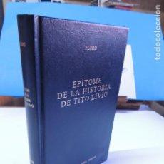Libros: EPÍTOME DE LA HISTORIA DE TITO LIVIO.-FLORO. (BIBLI. CLÁSICA GREDOS Nº 278). Lote 205737042