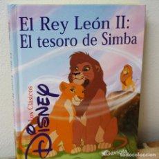 Livros em segunda mão: EL REY LEON II: EL TESORO DE SIMBA - LOS CLÁSICOS DE DISNEY - LIBRO SEGUNDA MANO. Lote 205889818