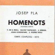Libros: HOMENOTS, VUITENA SÈRIE.. - JOSEP PLA... Lote 206234831