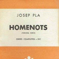 Libros: HOMENOTS, TERCERA SÈRIE.. - JOSEP PLA... Lote 206234836
