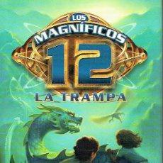 Libros: LOS MAGNÍFICOS 12: LA TRAMPA.. - MICHAEL GRANT... Lote 206234858
