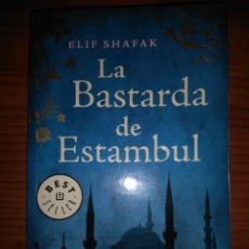 Libros: LA BASTARDA DE ESTAMBUL. Lote 206292305