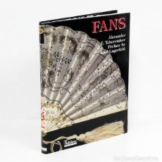 Libros: TCHERVIAKOV (ALEXANDER F.). FANS [ABANICOS] FROM THE 18TH TO THE BEGINNING OF THE 20TH CENTURY. Lote 206422861