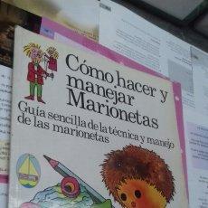 Libros: COMO HACER Y MANEJAR MARIONETAS. PLESA. Lote 206479296