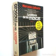 Libros: LA SINFONÍA DE LAS MOSCAS - MERCEDES SALISACHS. Lote 206511238