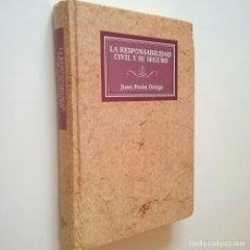 Libros: LA RESPONSABILIDAD CIVIL Y SU SEGURO - JUAN PERÁN ORTEGA. Lote 206511241