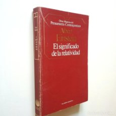 Libros: SOBRE LA TEORÍA ESPECIAL Y LA TEORÍA GENERAL DE LA RELATIVIDAD / EL SIGNIFICADO DE LA RELATIVIDAD -. Lote 206511250