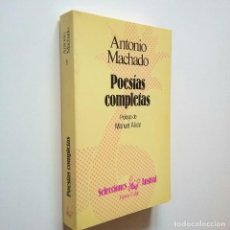 Libros: POESÍAS COMPLETAS - ANTONIO MACHADO (PRÓLOGO DE MANUEL ALVAR). Lote 206511251