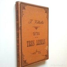 Libros: TÁCTICA DE LAS TRES ARMAS. SEGUNDA PARTE. TÁCTICA GENERAL (5ª EDICIÓN, CORREGIDA) - JOSÉ VILLALBA RI. Lote 206511256