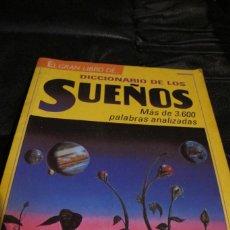 Libros: DICCIONARIO DE LOS SUEÑOS . MICHEL DEVIVIER, CORINE LEONARD. TIKAL EDICIONES. Lote 206512825