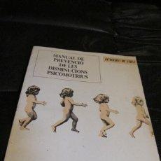 Libros: MANUAL DE PREVENCIO DE LES DISMINUCIONS PSICOMOTRIUS. QUADERNS DE SALUT. GENERALITAT DE CATALUNYA.. Lote 206513035
