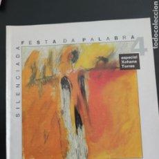 Libros: ESPECIAL XOHANA TORRES, FESTA DA PALABRA SILENCIADA. Lote 206763546