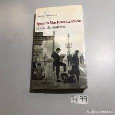 Libros: EL DÍA DE MAÑANA. Lote 206880622