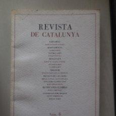 Libros: LIBRO. REVISTA DE CATALUNYA. Nº 6. 1987. Lote 206880757