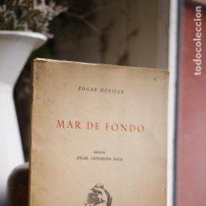 Libros: MAR DE FONDO. EDICIÓN DE ÁNGEL CAFFARENA. ILUSTRACIONES DE JOSÉ CABALLERO, LARA, BENJAMÍN PALENCIA,. Lote 206850333