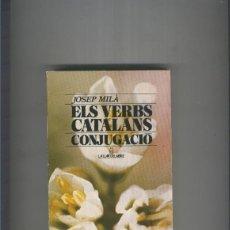 Libros: ELS VERBS CATALANS CONJUGACIO. Lote 207258015