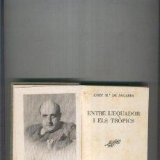 Libros: ENTRE L EQUADOR I ELS TROPICS. Lote 207258032