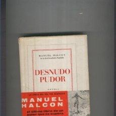 Libros: DESNUDO PUDOR (CUARTA EDICION 1964). Lote 207258156