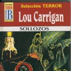 Libros: SELECCION TERROR NUMERO 47: SOLLOZOS. Lote 207258386