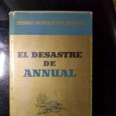 Libros: EPISODIOS NACIONALES CONTEMPORÁNEOS. EL DESASTRE DE ANNUAL.RICARDO FERNANDEZ DE LA REGUERA. Lote 207258401
