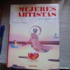 Libros: MUJERES ARTISTAS :DE LOS SIGLOS XX Y XXI UTA GROSENICK TAPA DURA CON SOBRECUBIERTA BUEN ESTADOTASCHE. Lote 207263158