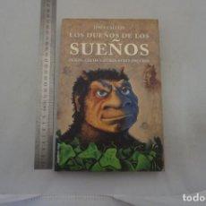 Libros: (14B) - LOS DUEÑOS DE LOS SUEÑOS - JESUS CALLEJO / EDICIONES MARTINEZ ROCA. Lote 207264216