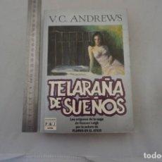 Libros: (14B) - TELARAÑA DE SUEÑOS - V. C. ANDREWS / PLAZA & JANES. Lote 207264277